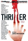 Thriller: Stories to Keep You Up All Night - James Patterson