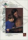 Life Application Bible Studies: 1 & 2 Timothy and Titus - David R. Veerman, James C. Galvin, Bruce B. Barton