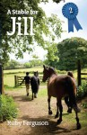 A Stable For Jill - Ruby Ferguson
