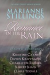 Romance in the Rain - Kristine Cayne, Marianne Stillings, Clare Tisdale, Charlotte Russell, Sherri Shaw, Dawn Kravagna