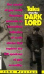 Tales from the Dark Lord - John Preston