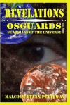 Revelations: Osguards: Guardians of the Universe - Malcolm Dylan Petteway, James Barnes, Michael Colvin, Harvetta Colvin, Karen Petteway