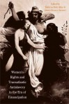 Women's Rights and Transatlantic Antislavery in the Era of Emancipation - Kathryn Kish Sklar