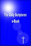 The Daily Scriptures e-Book - John Rice