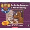 The Further Adventures of Hank the Cowdog (Audiocd) - John R. Erickson
