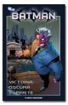 Batman: Victoria oscura, 2da parte - Jeph Loeb, Tim Sale, Felip Tobar