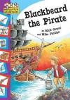 Blackbeard The Pirate (Hopscotch Adventures) - Mick Gowar