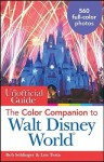 The Unofficial Guide: The Color Companion to Walt Disney World (Unofficial Guides) - Bob Sehlinger