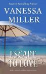 Escape to Love - Vanessa Miller