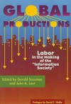 "Global Productions: Labor In The Making Of The ""Information Society"" - Gerald Jay Sussman"