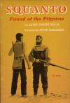 Squanto, Friend Of The Pilgrims - Clyde Robert Bulla