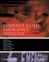 Evidence-Based Emergency Medicine - Brian Rowe