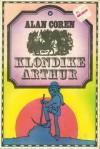 Klondike Arthur - Alan Coren