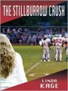 The Stillburrow Crush - Linda Kage