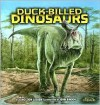 Duck-Billed Dinosaurs - Dino Don Lessem, John Bindon