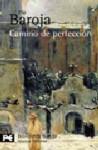 Camino de perfección - Pío Baroja