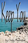 Keep You - Cindy Rosenthal