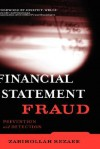 Financial Statement Fraud: Prevention and Detection - Zabihollah Rezaee