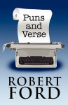 Puns and Verse - Robert Ford