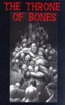 The Throne of Bones - Brian McNaughton