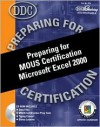 Preparing for MOUS Certification Microsoft Excel 2000 - Jennifer Fulton, Rick Winter, Patty Winter