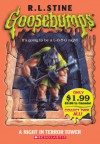 A Night in Terror Tower (Goosebumps, #27) - R.L. Stine