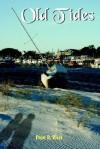 Old Tides - Paul West