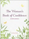 Woman's Book of Confidence Journal - Sue Patton Thoele