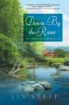 Down by the River (Smoky Mountains) - Lin Stepp