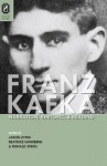 Franz Kafka: Narration, Rhetoric, and Reading - Jakob Lothe, Beatrice Sandberg, Ronald Speirs