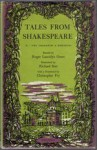 Tales from Shakespeare - Roger Lancelyn Green