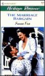 The Marriage Bargain - Susan Fox