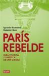 París Rebelde - Ignacio Ramonet, Ramon Chao