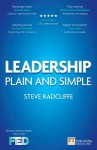 Leadership: Plain and Simple (Financial Times Series) - Steve Radcliffe