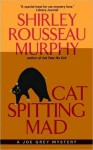 Cat Spitting Mad (Joe Grey #6) - Shirley Rousseau Murphy