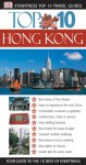 Eyewitness Top 10 Travel Guides: Hong Kong (Eyewitness Travel Top 10) - Liam Fitzpatrick, Andrew Stone, Jason Gagliardi