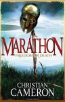 Marathon: Freedom or Death - Christian Cameron