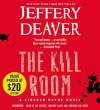 The Kill Room - Jeffery Deaver, Jay Snyder, Edoardo Ballerini, January LaVoy