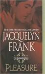 Pleasure: The Shadowdwellers - Jacquelyn Frank