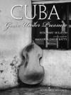 Cuba: Grace Under Pressure - Rosemary Sullivan