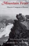 Mountain Fever (Columbia Classics) - Aubrey L. Haines