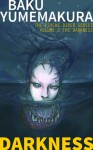 Psyche Diver: The Darkness (The Psyche Diver Series) - Baku Yumemakura, Shinichi Murakami, Casey Wilms, Jonathan Lloyd-Davies, Thomas Gevantry