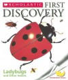 Ladybugs and Other Insects [With Transparent Pages] (Scholastic First Discovery) - Gallimard Jeunesse