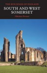 South and West Somerset - Nikolaus Pevsner