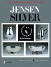 Jensen Silver: The American Designs - Nancy N. Schiffer, Janet Drucker