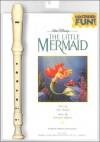 The Little Mermaid Recorder Fun Pack - Alan Menken