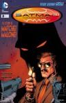 Batman Incorporated (2012- ) #3 - Grant Morrison, Chris Burnham