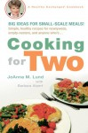 Cooking for Two - JoAnna M. Lund, Barbara Alpert
