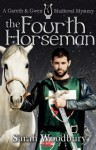 The Fourth Horseman (Gareth & Gwen Medieval Mysteries, #3) - Sarah Woodbury