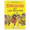 Iznogoud et les femmes - René Goscinny, Jean Tabary